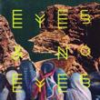 eyesnoeyes